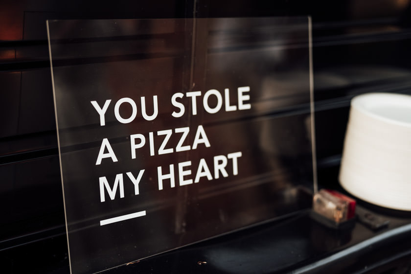you stole a pizza my heart sign